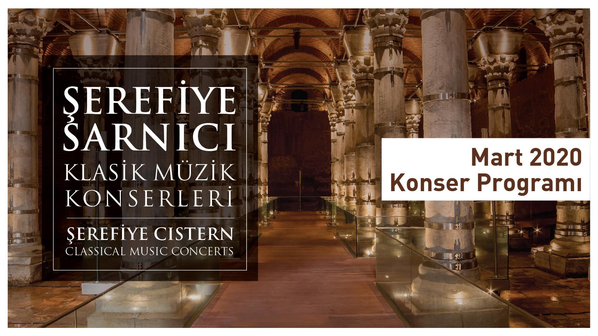 Şerefiye Sarnıcı Klasik Müzik Konserleri'nin mart ayı programı açıklandı