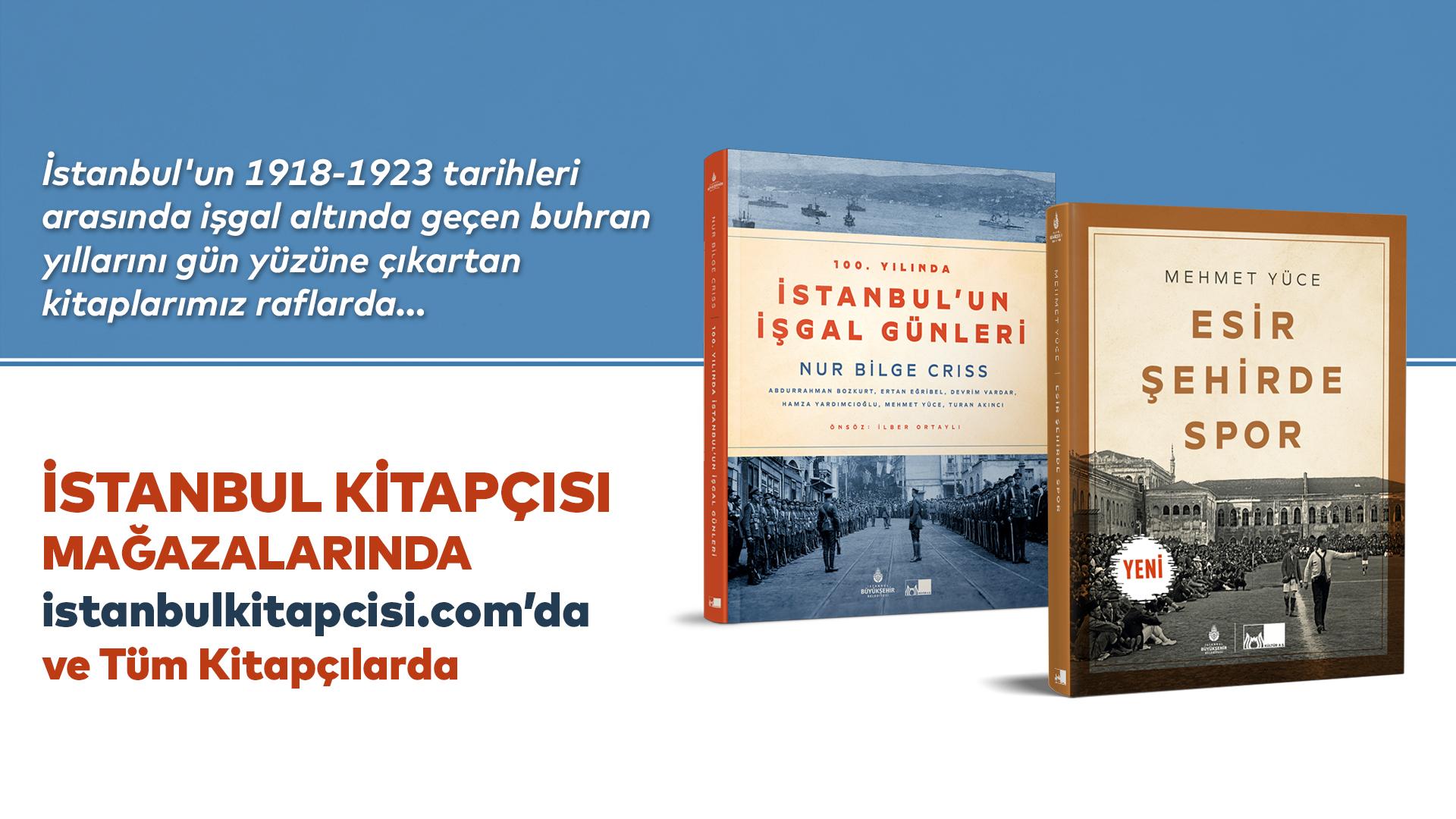 İşgal altındaki İstanbul'a farklı bir bakış!
