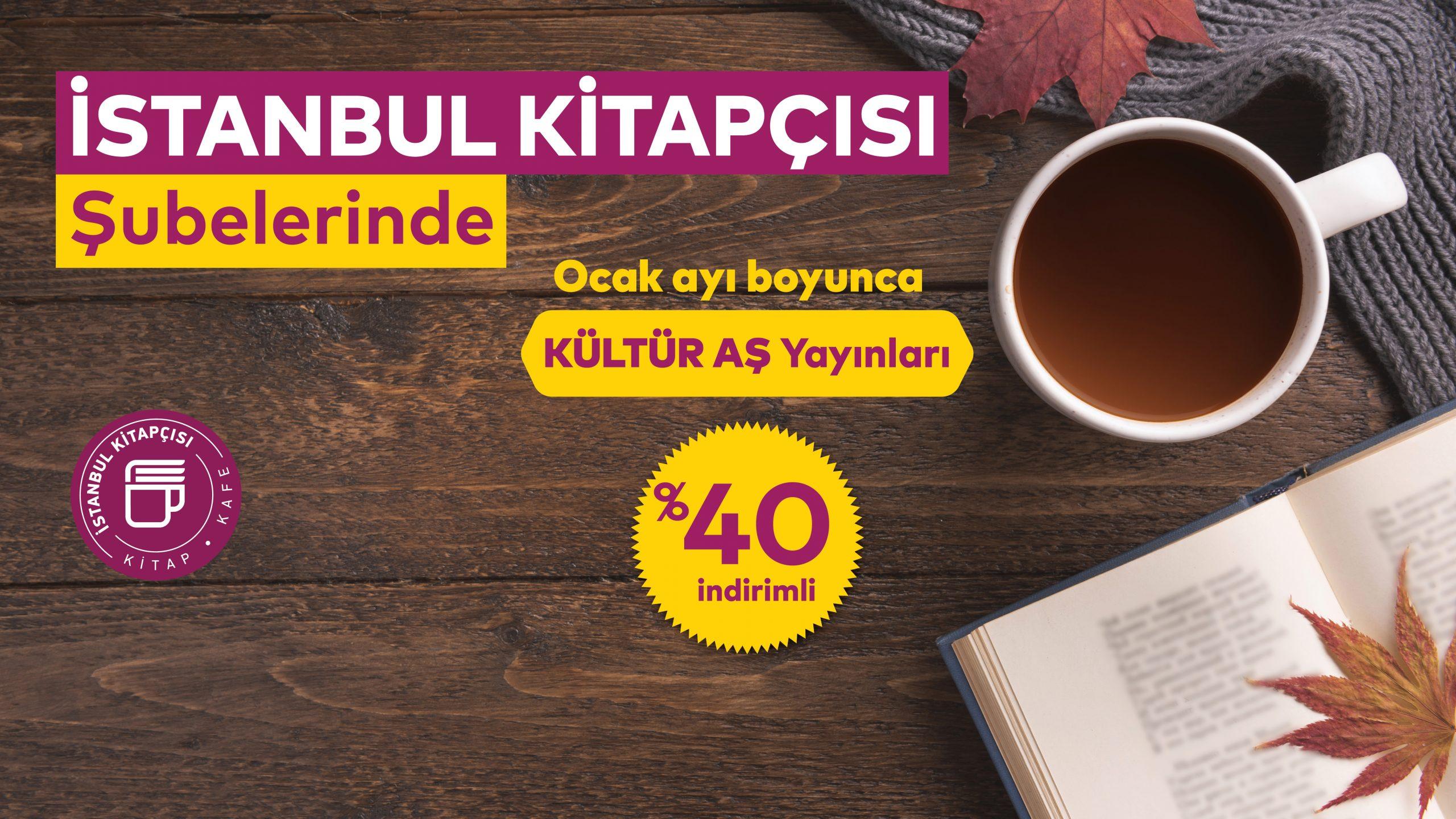 Kültür AŞ Yayınları, İstanbul Kitapçısı şubelerinde %40 indirimde!
