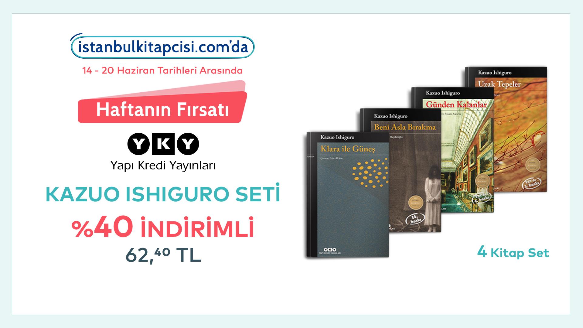Kazuo Ishiguro Seti, www.istanbulkitapcisi.com'da indirimde!