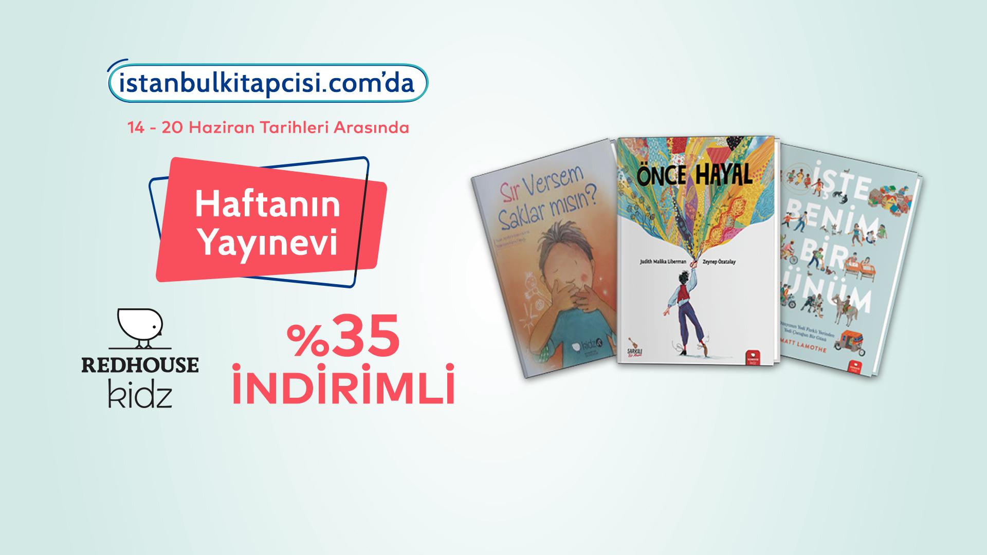 Redhouse Kidz Yayınları, www.istanbulkitapcisi.com'da indirimde!