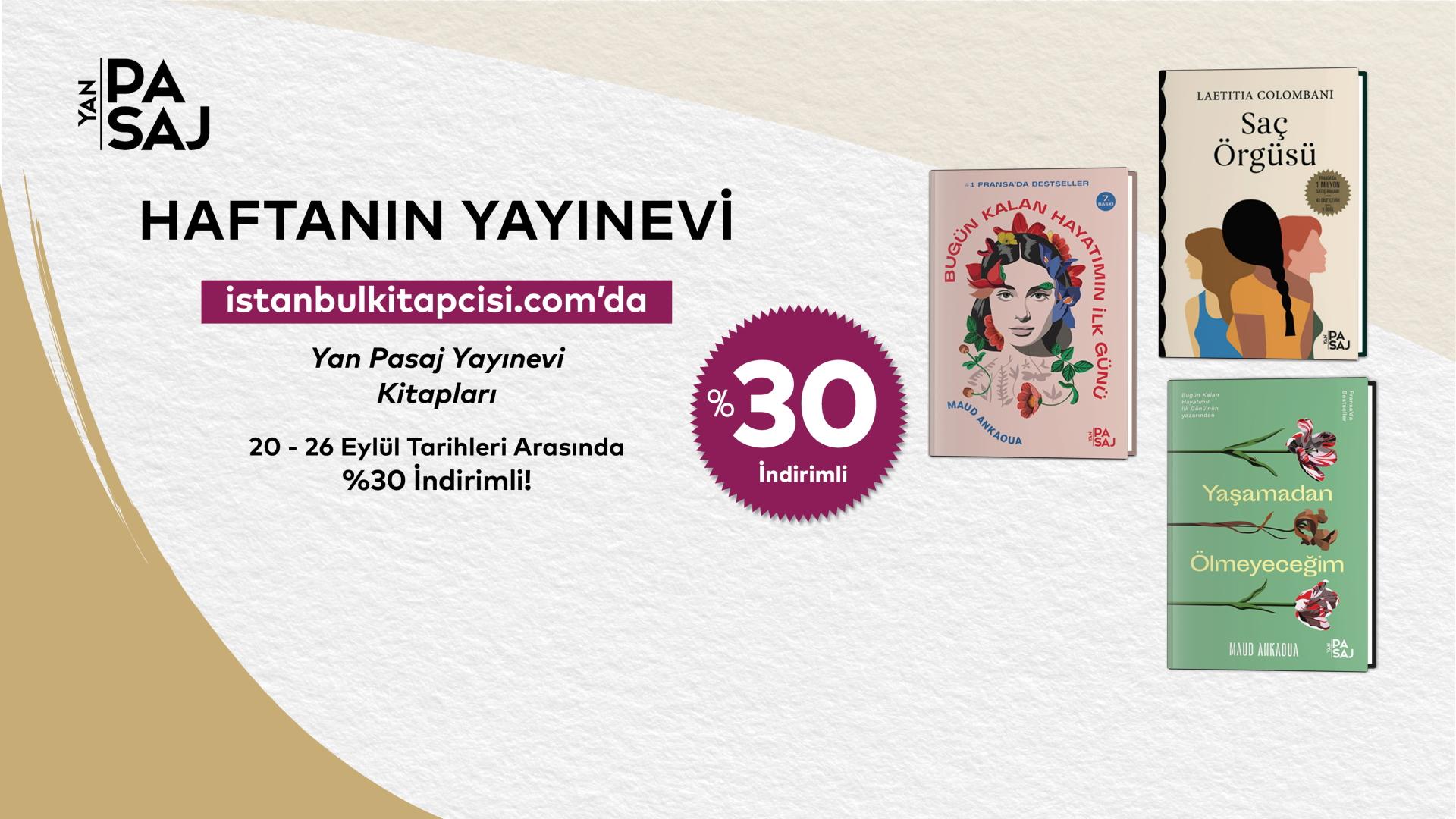 Yan Pasaj Yayınevi'nin tüm kitapları, www.istanbulkitapcisi.com'da %30 indirimde!